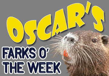 Oscar's Farks O' The Week, New Year's Eve Edition