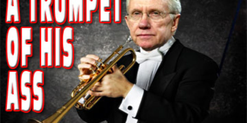 Harry Reid Makes A Trumpet Of His Ass On The Senate Floor