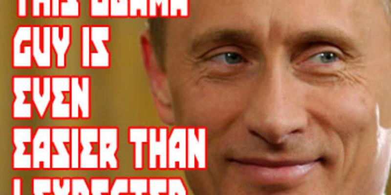SARGE: Putin's Triumphant, Obama's Bizarre