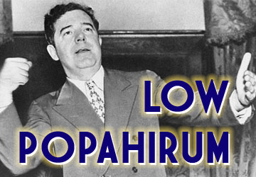 Low Popahirum, Louisiana Edition (3-14-14)