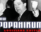 Low Popahirum, Louisiana Edition (8-20-14)