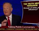 VIDEO: Bill O'Reilly Seethes About Ferguson