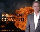 FIREWALL: President Coward