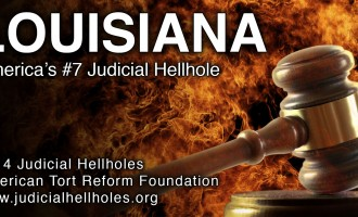 "Louisiana ranks among America's worst ""judicial hellholes"" for fifth year"