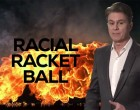 FIREWALL: Racial Racket-Ball