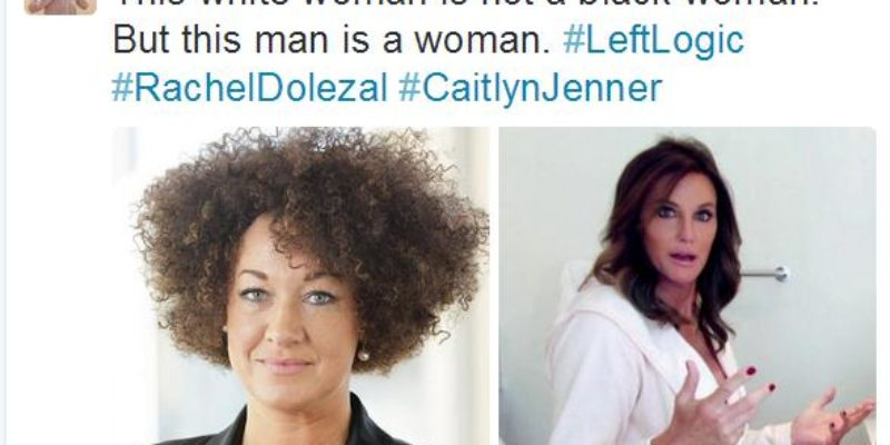 LIBERAL LOGIC: Rachel Dolezal Can't Be Black, But Bruce Jenner Can Be A Woman