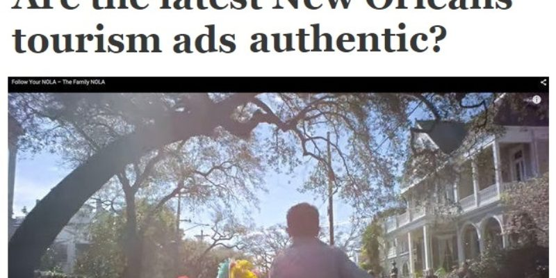 Why Is The Times Picayune Trying To Make An Issue Out Of These NOLA Tourism Ads?