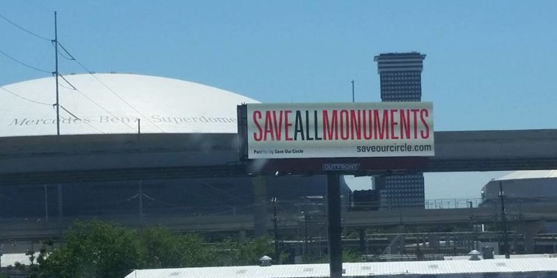 BACKFIRING: Opposition To New Orleans' Monument Removal Is Growing And Here's Why