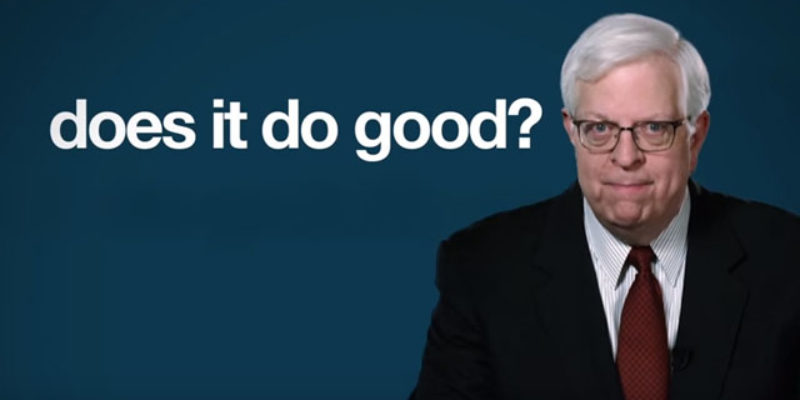 PRAGER U: Doing Good vs. Feeling Good