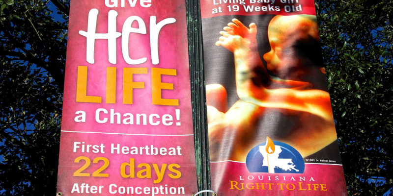 Abortion Advocates And City Officials Are Up In Arms Over These Pro-Life Banners In New Orleans