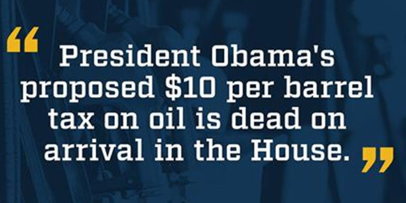 Obama Fantasizes About A $10 Tax Per Barrel Of Oil, And Predictably Gets Told To Shaddap
