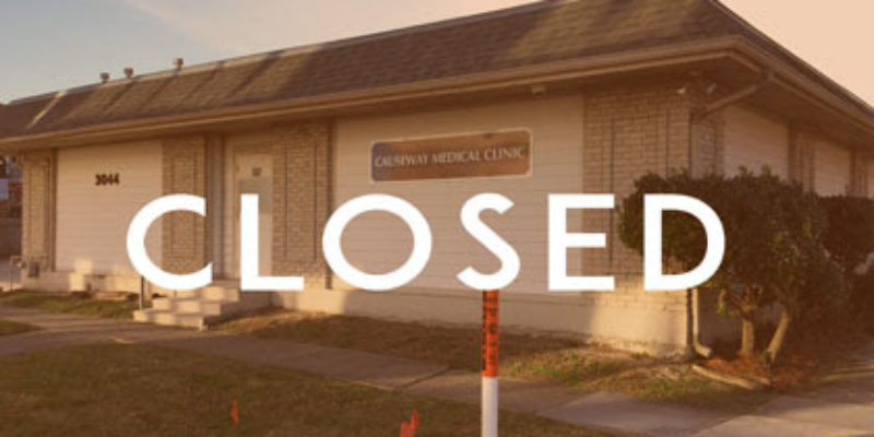 CLOSED: One Of Louisiana's Largest Abortion Clinics Has Just Closed, At Least For Now