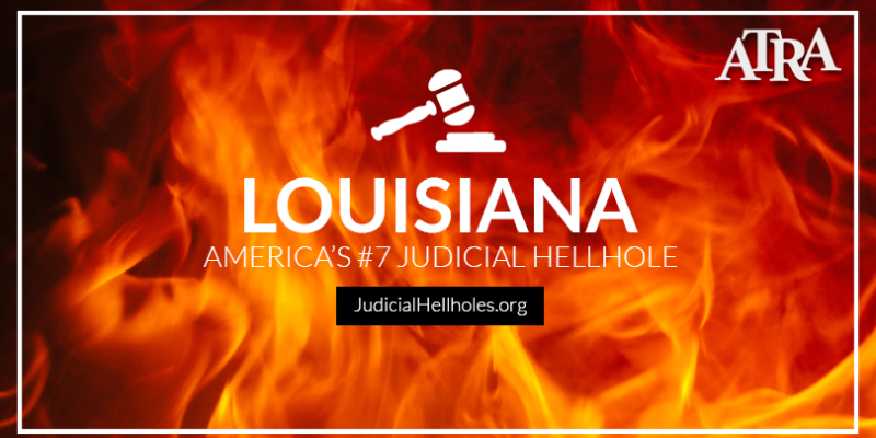 Gov. Edwards' 'good ol' boy' approach to state litigation lands Louisiana on U.S. 'Judicial Hellholes' list