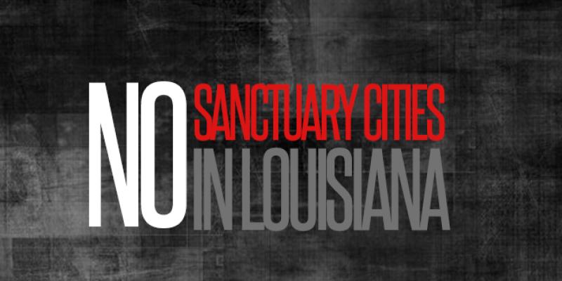 Will Louisiana Follow Texas With Sanctuary Policy Prohibition?