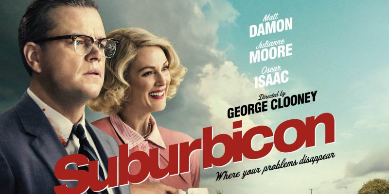 """""""Suburbicon"""" Is Just More Evidence That Hollywood Is Imploding"""