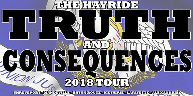 RESCHEDULED: The Hayride's 2018 Truth And Consequences Tour Opens In Shreveport Feb. 22.