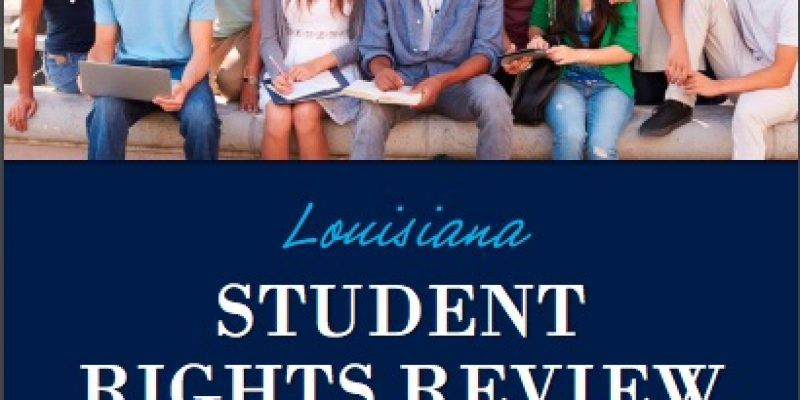 Louisiana's Student's Rights Review Receives Mix Reviews