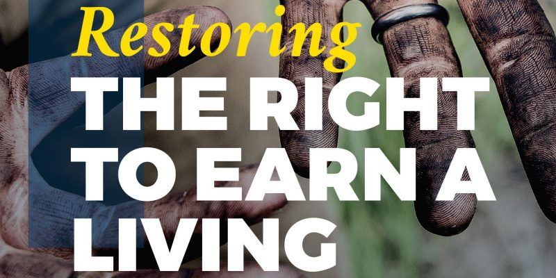 ERSPAMER and RICHES: Restoring the Right to Earn a Living