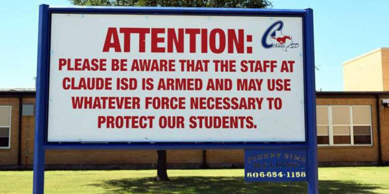 Claude Texas School Has No Gun Violence: Its Teachers Are Armed