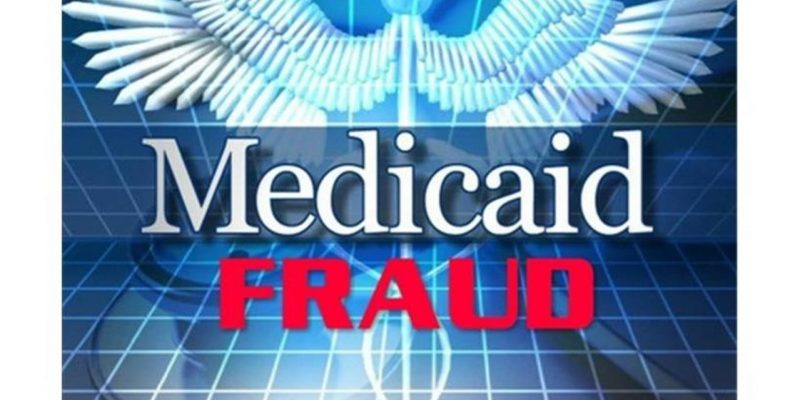 Widespread Fraud, Incompetence Resulted in $500 Million wrongfully spent on Medicaid