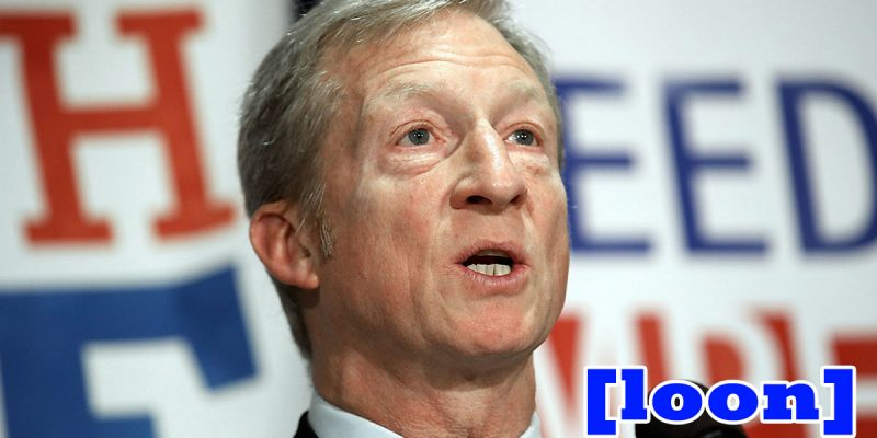"Billionaire Fruitcake Tom Steyer Is Bringing His ""Need To Impeach"" Nonsense To New Orleans Next Week"