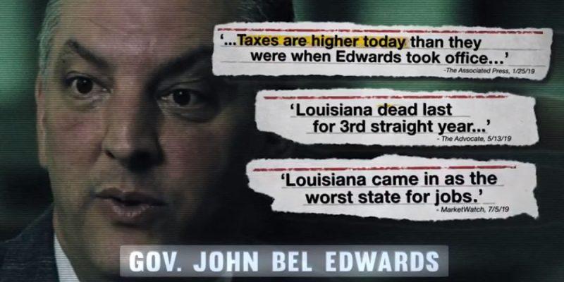 "RGA AD: ""Higher Taxes. Lost Jobs. That's John Bel Edwards."""