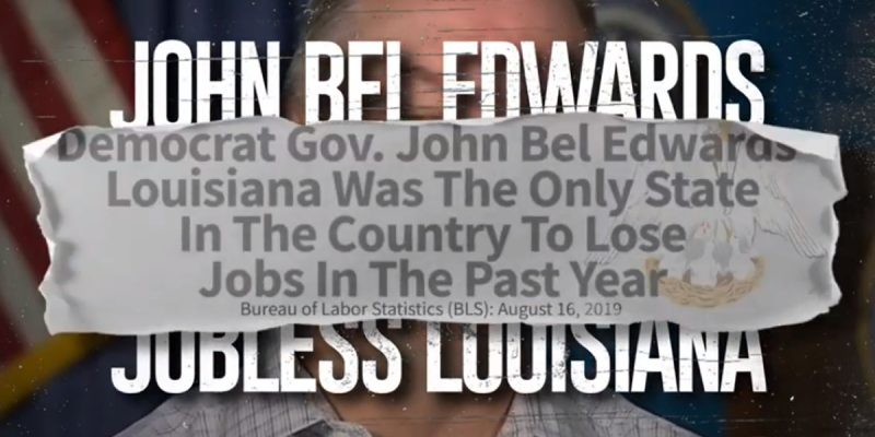 The RGA Continues To Hammer John Bel Edwards With A New Ad