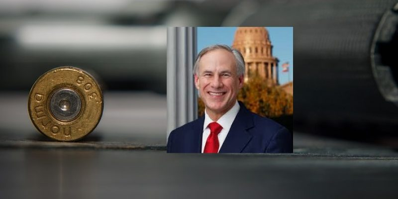 Texas Governor Takes Executive Action On Mass Violence; Committee Assignments Announced