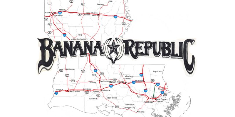 SADOW: Results Reconfirm Louisiana As A Banana Republic