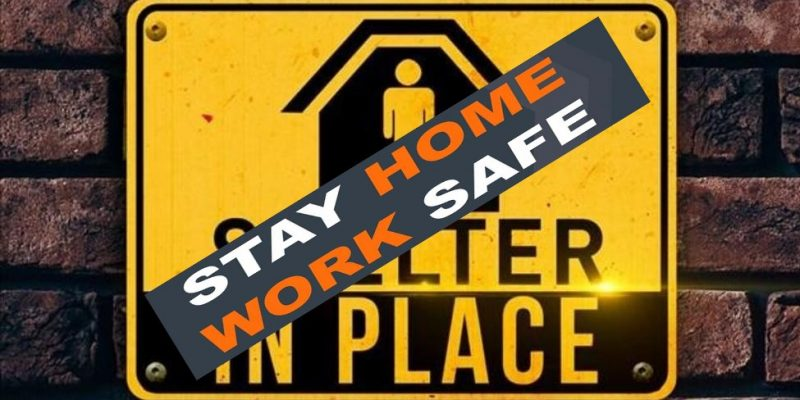 Shelter-in-Place Rebrands As 'Stay Home, Stay Safe;' Counties Following Same Playbook