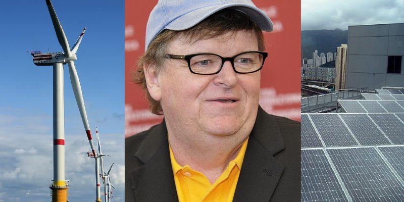 Michael Moore Backed Documentary Blows Apart Green Energy Myth