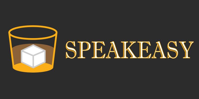 APP UPDATE: Now, It's The Speakeasy