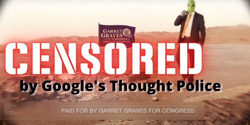 ZOLA: Why Is Google Censoring Garret Graves' Campaign Ads?