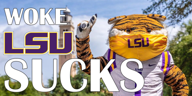 """""""When LSU Is At Home, We Win."""" (Woke LSU Sucks At Everything, Part II)"""