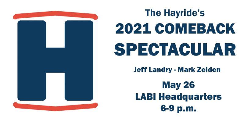 Jeff Landry, Mark Zelden Headline The Hayride's 2021 Comeback Spectacular