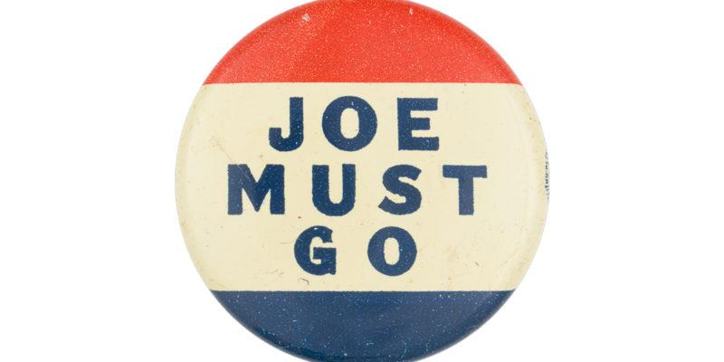 CROUERE: It's Very Simple – Joe Must Go